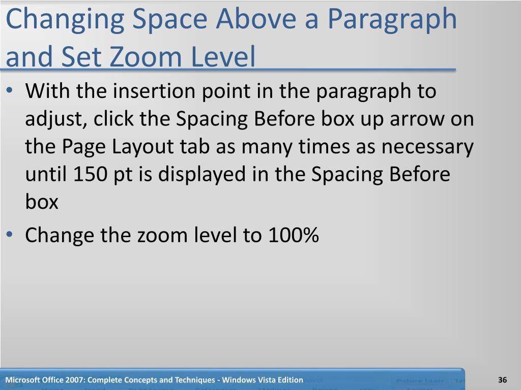 Changing Space Above a Paragraph and Set Zoom Level