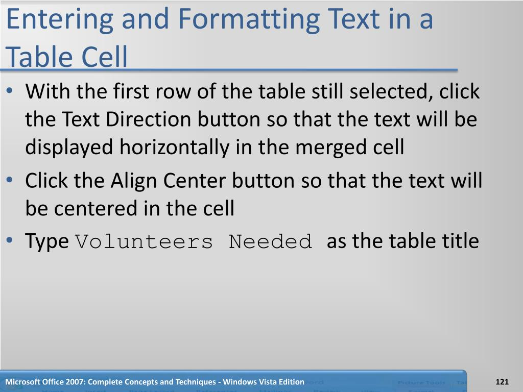 Entering and Formatting Text in a Table Cell