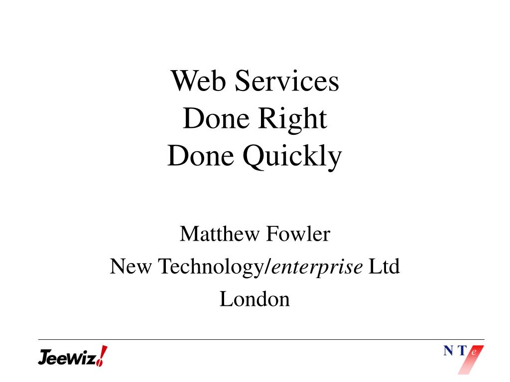 web services done right done quickly l.