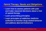 opioid therapy needs and obligations