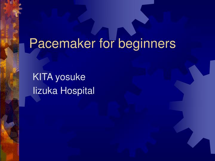 pacemaker for beginners n.