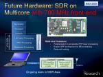 future hardware sdr on multicore with 700 mhz front end