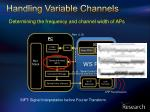 handling variable channels