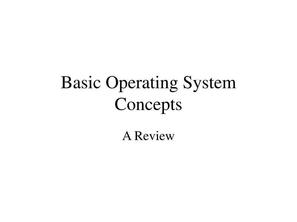 basic operating system concepts l.