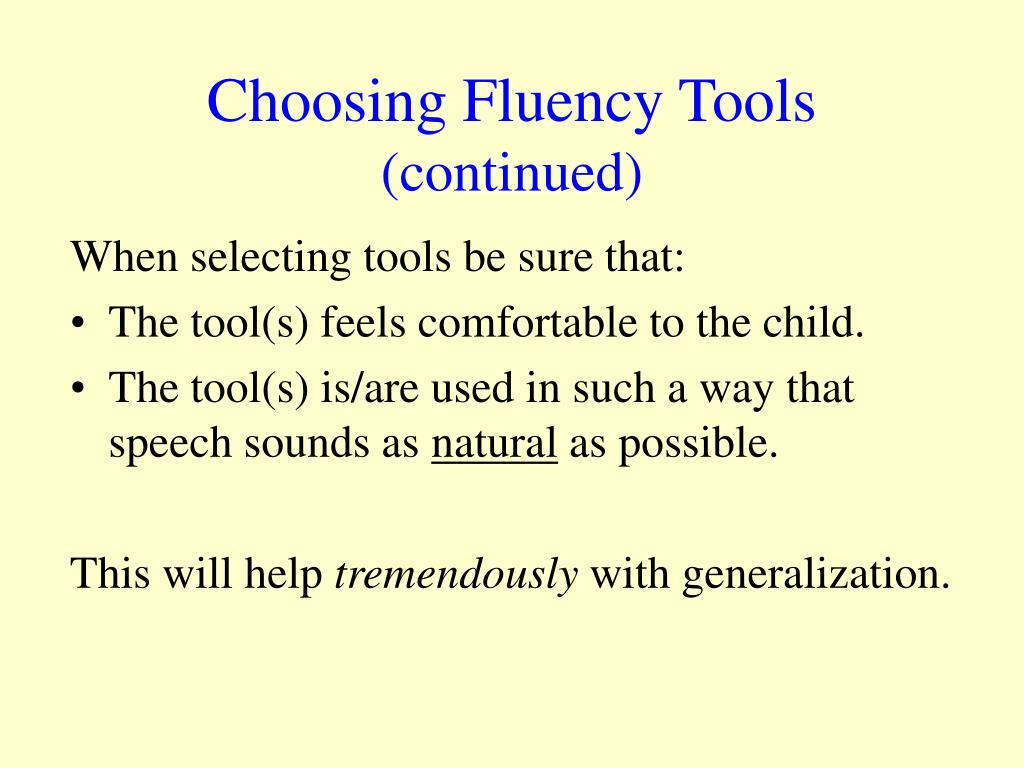 Choosing Fluency Tools