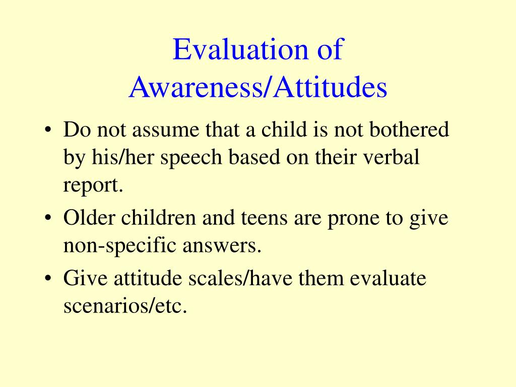 Evaluation of Awareness/Attitudes