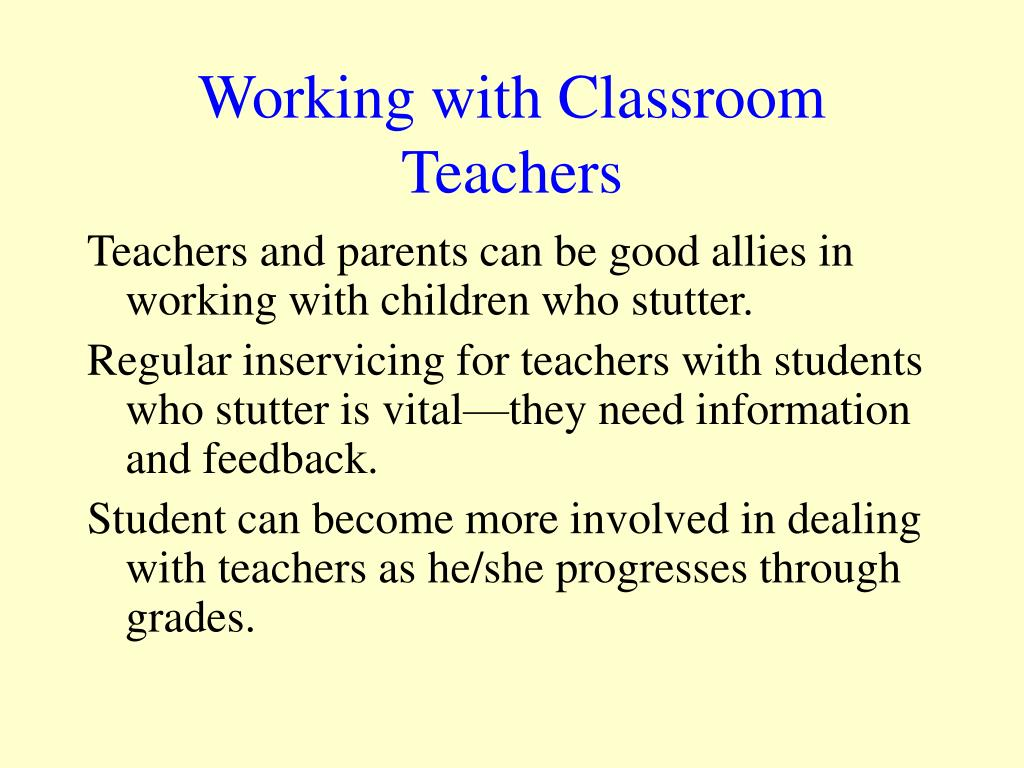 Working with Classroom Teachers