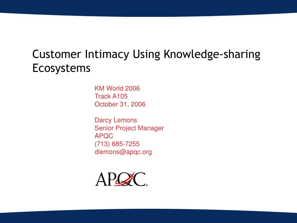 customer intimacy using knowledge sharing ecosystems l.