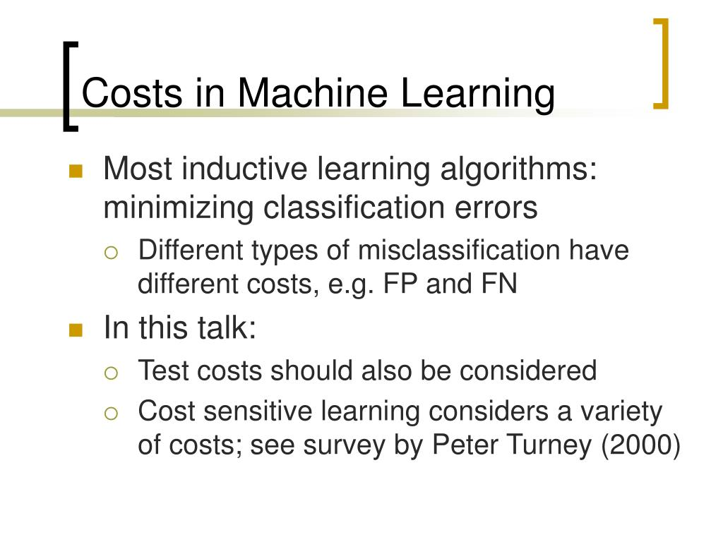 Costs in Machine Learning