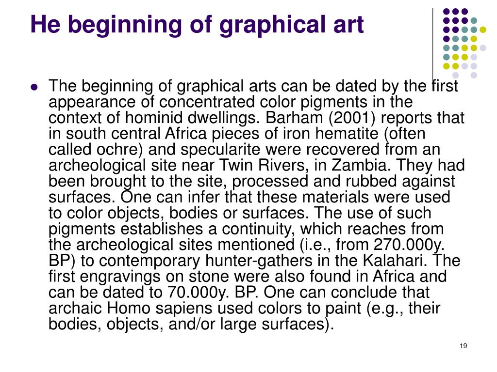 He beginning of graphical art