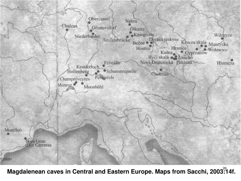 Magdalenean caves in Central and Eastern Europe. Maps from Sacchi, 2003:14f.