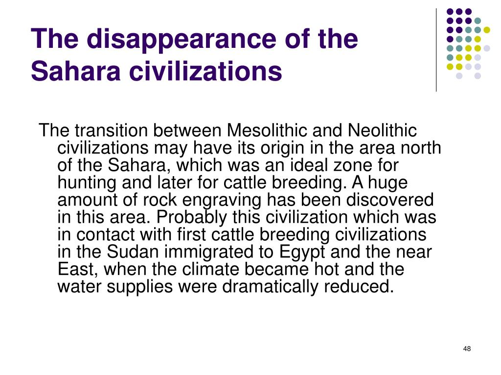 The disappearance of the Sahara civilizations