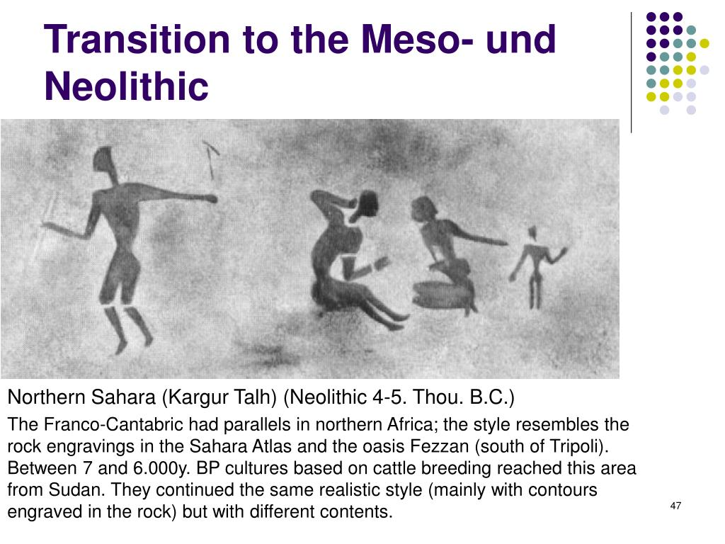 Transition to the Meso- und Neolithic