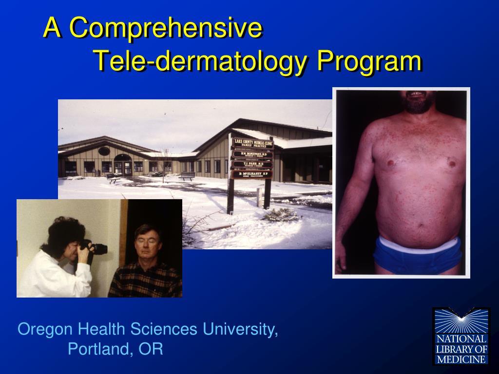 A Comprehensive Tele-dermatology Program
