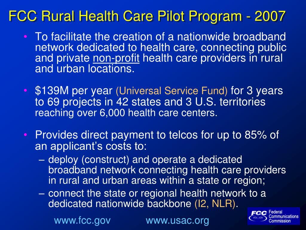 FCC Rural Health Care Pilot Program - 2007