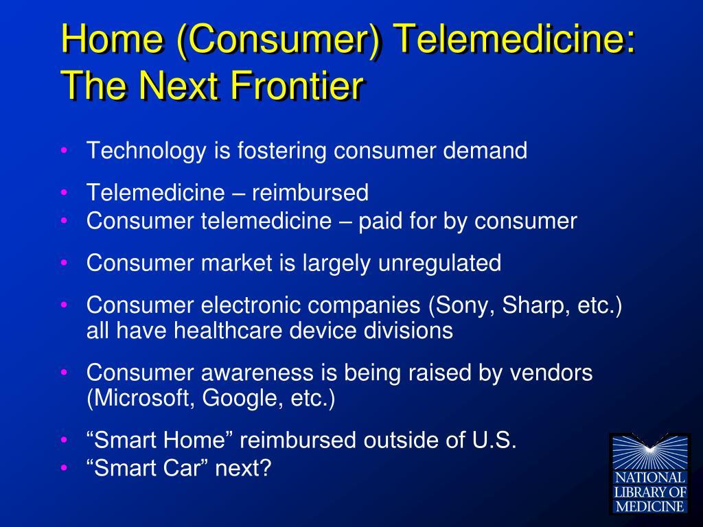 Home (Consumer) Telemedicine: