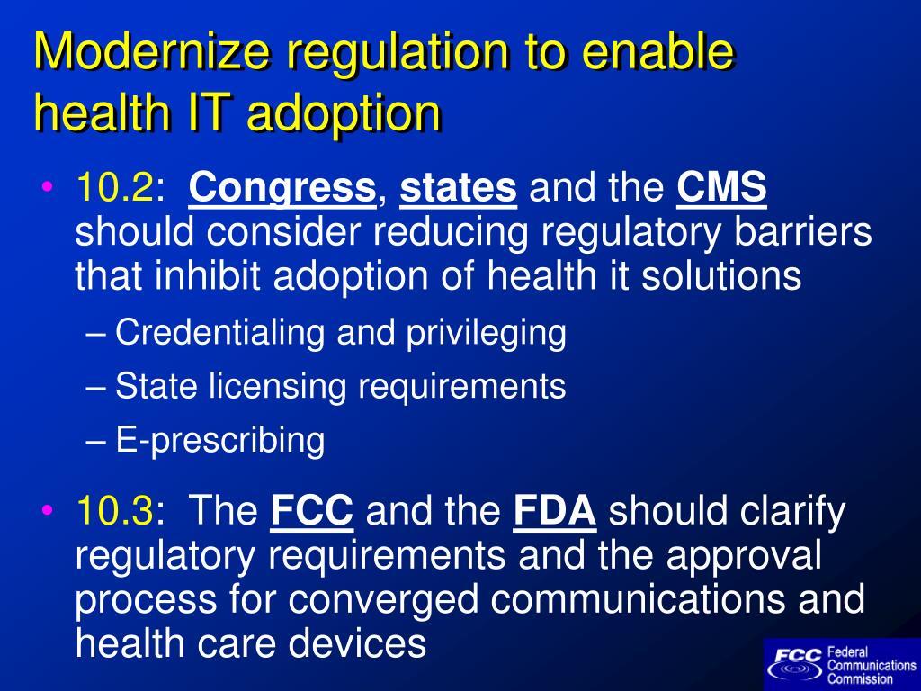 Modernize regulation to enable health IT adoption