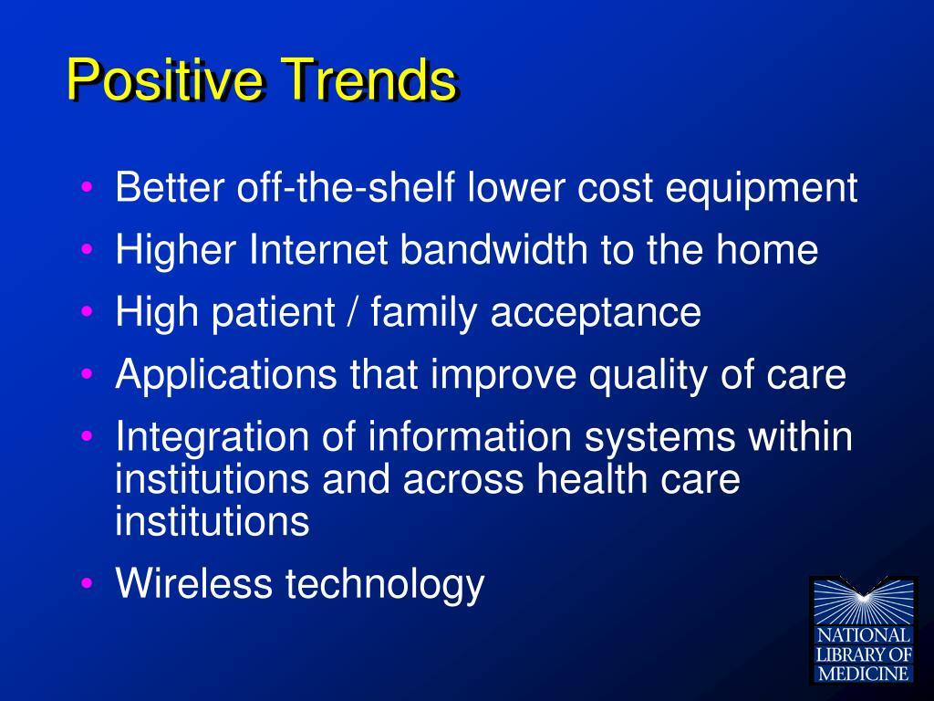 Positive Trends