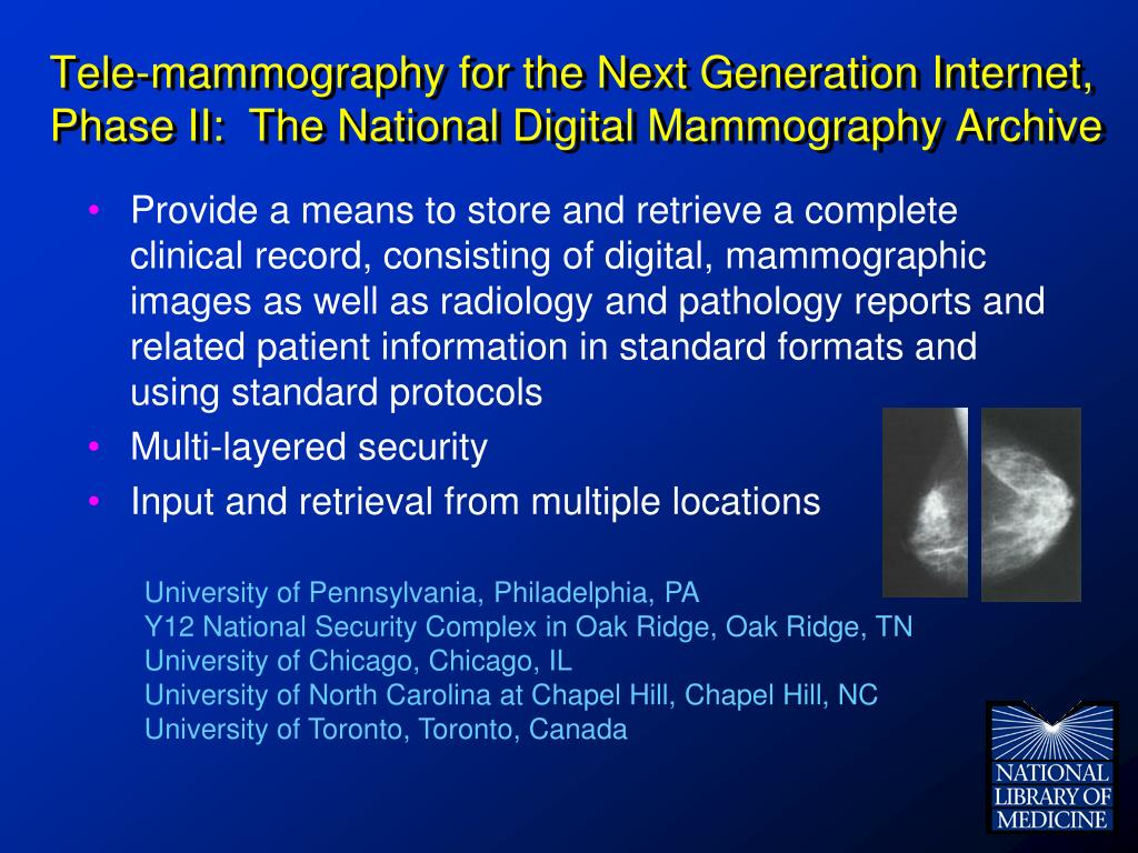 Tele-mammography for the Next Generation Internet, Phase II:  The National Digital Mammography Archive