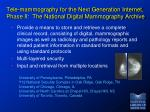 tele mammography for the next generation internet phase ii the national digital mammography archive