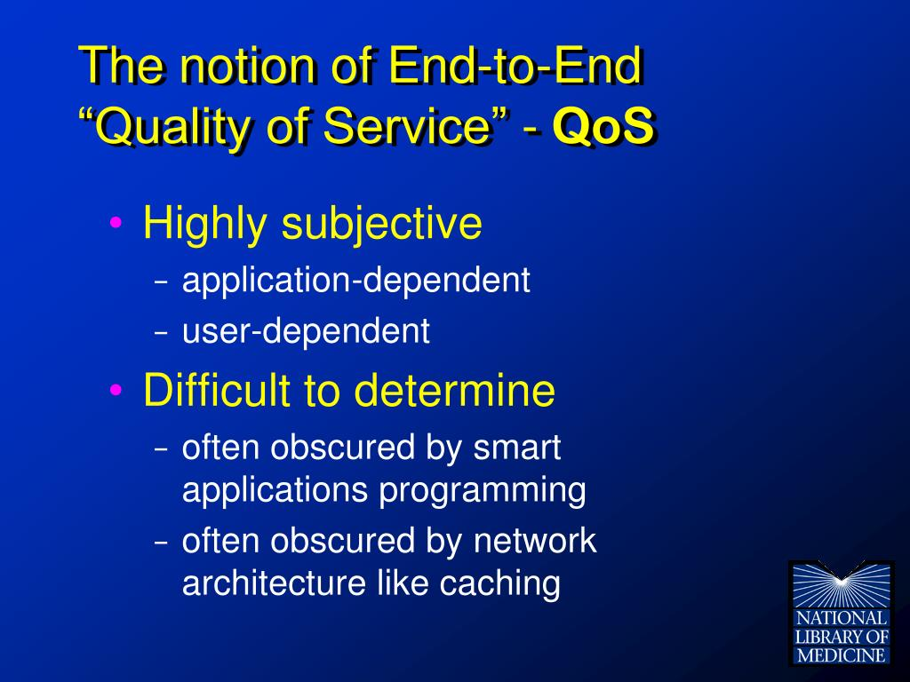 """The notion of End-to-End """"Quality of Service"""" -"""