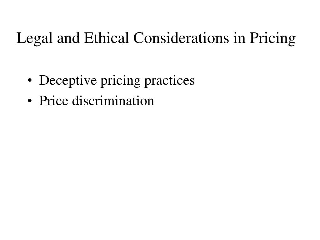 Legal and Ethical Considerations in Pricing
