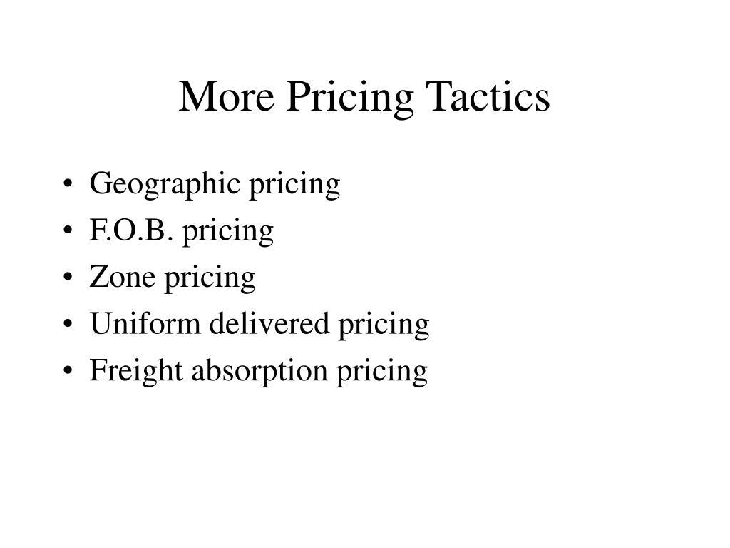More Pricing Tactics