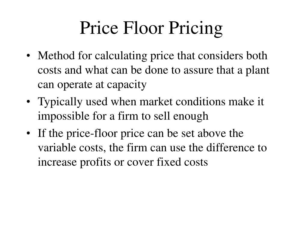 Price Floor Pricing