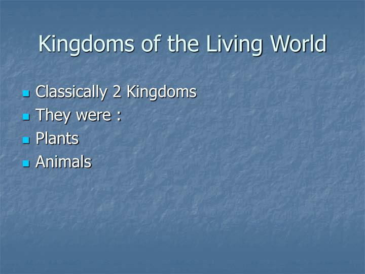 kingdoms of the living world n.