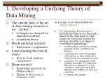1 developing a unifying theory of data mining