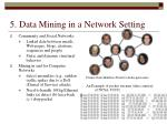 5 data mining in a network setting