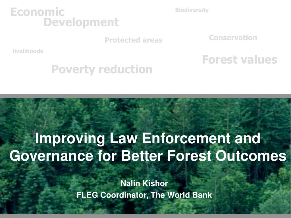 improving law enforcement and governance for better forest outcomes l.