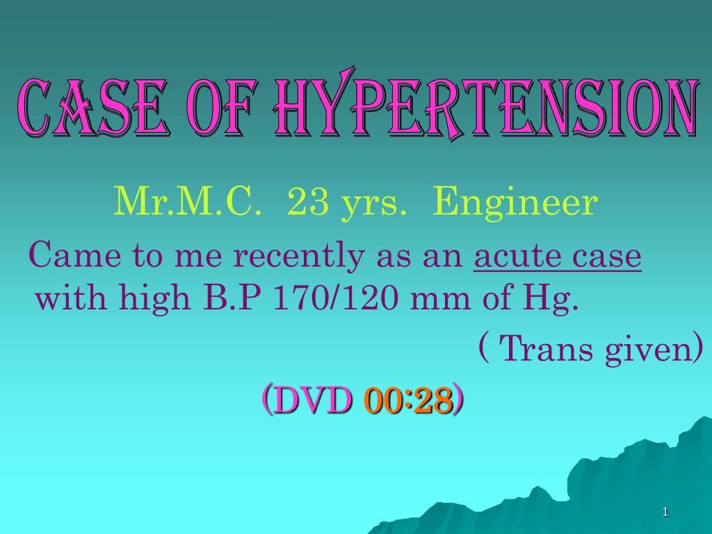 CASE OF HYPERTENSION