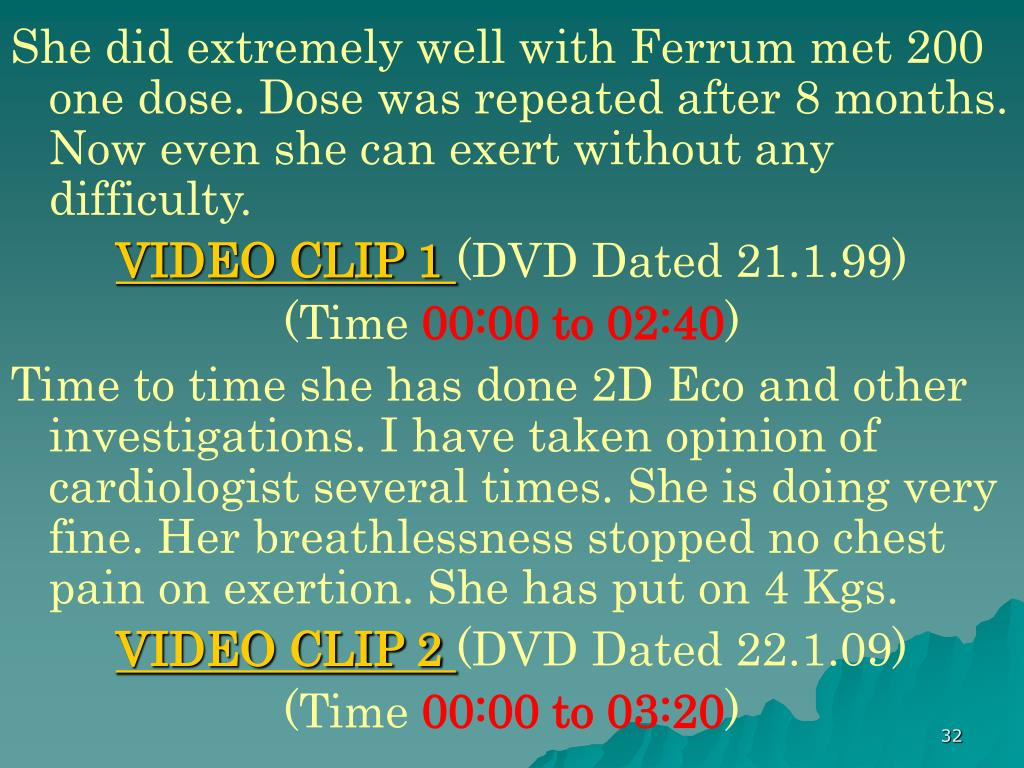 She did extremely well with Ferrum met 200 one dose. Dose was repeated after 8 months. Now even she can exert without any difficulty.