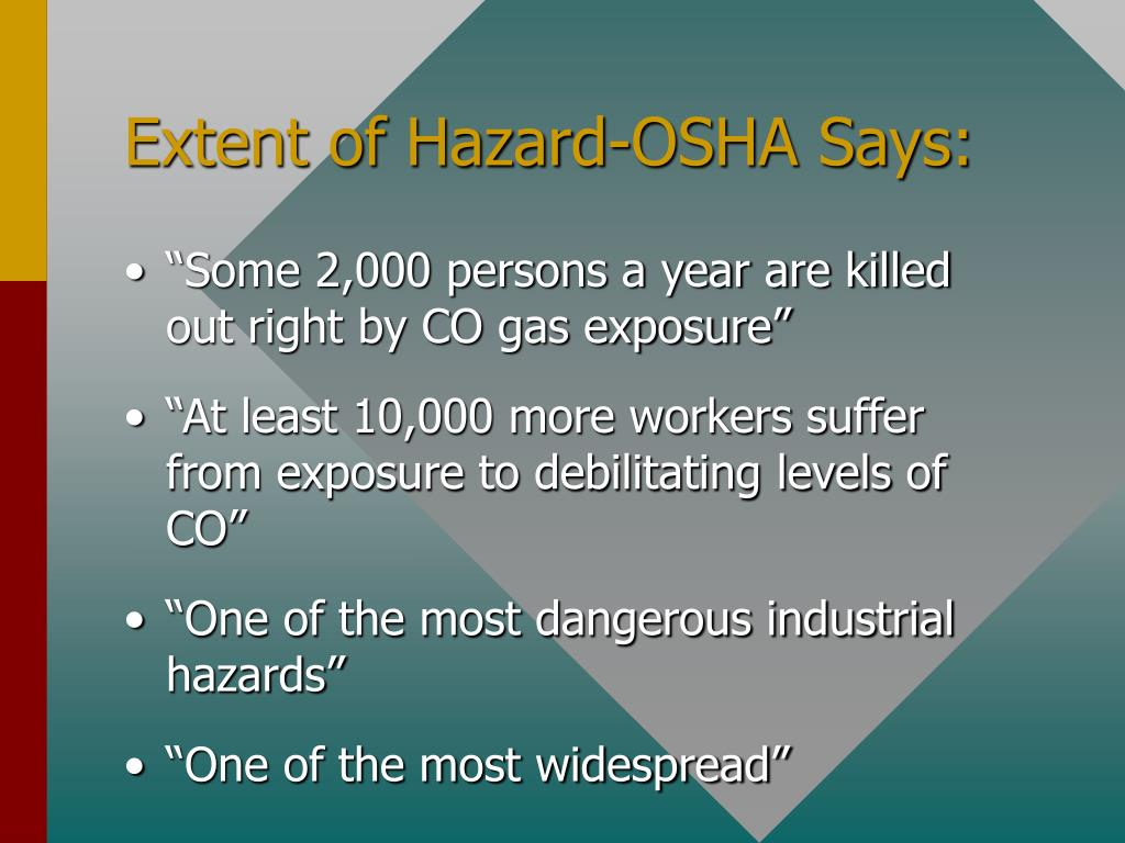Extent of Hazard-OSHA Says:
