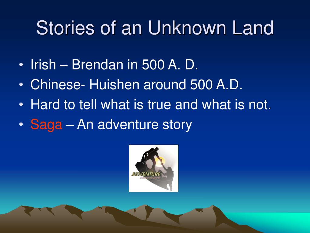 Stories of an Unknown Land
