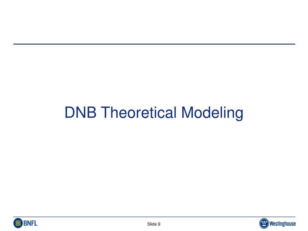 DNB Theoretical Modeling