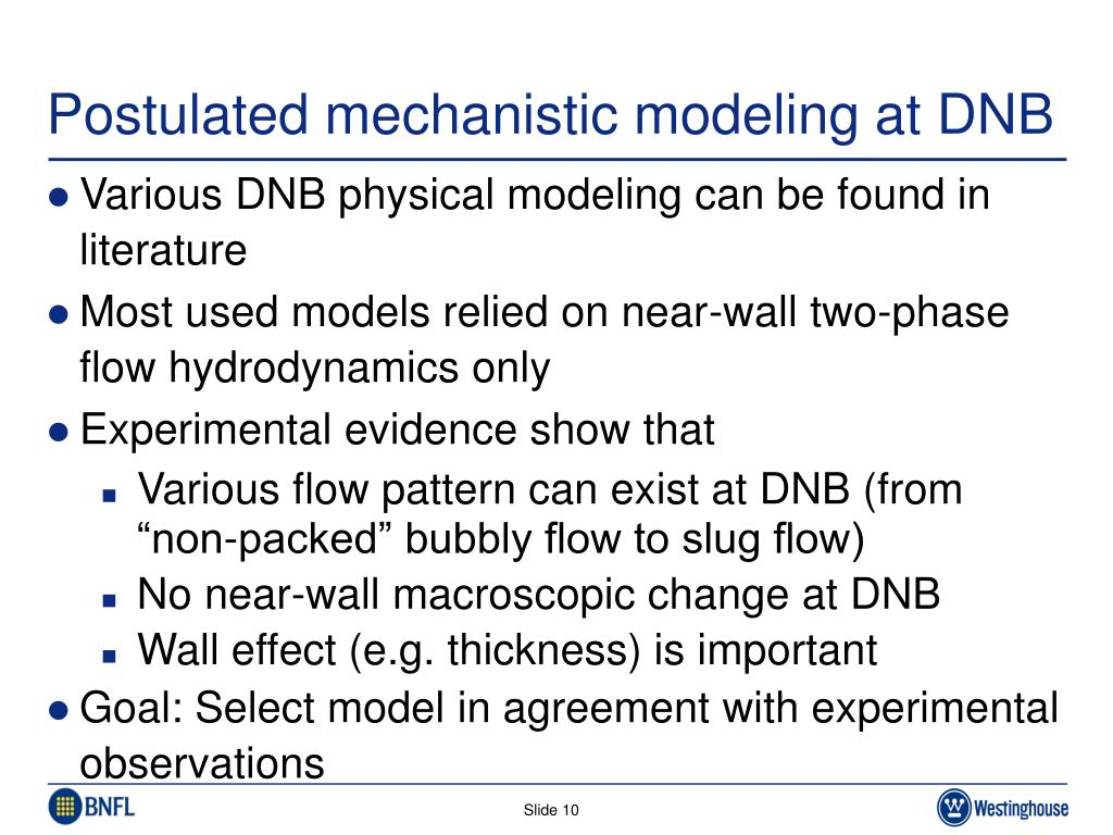 Postulated mechanistic modeling at DNB