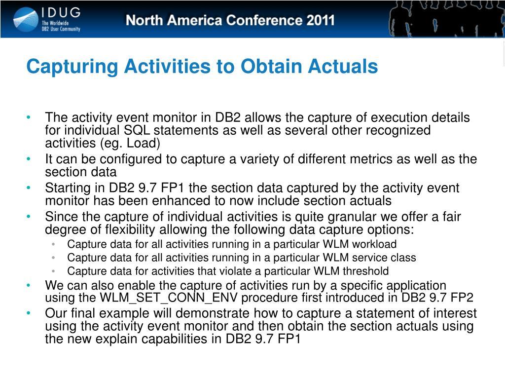 Capturing Activities to Obtain Actuals