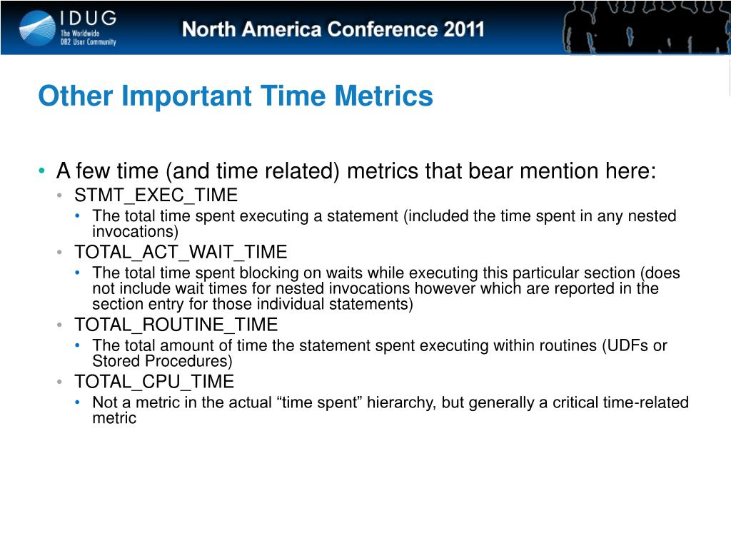 Other Important Time Metrics
