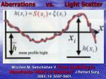 aberrations vs light scatter