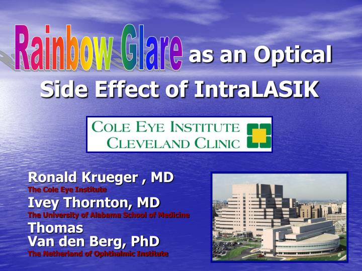 as an optical side effect of intralasik n.