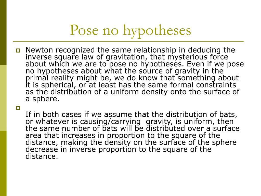Pose no hypotheses