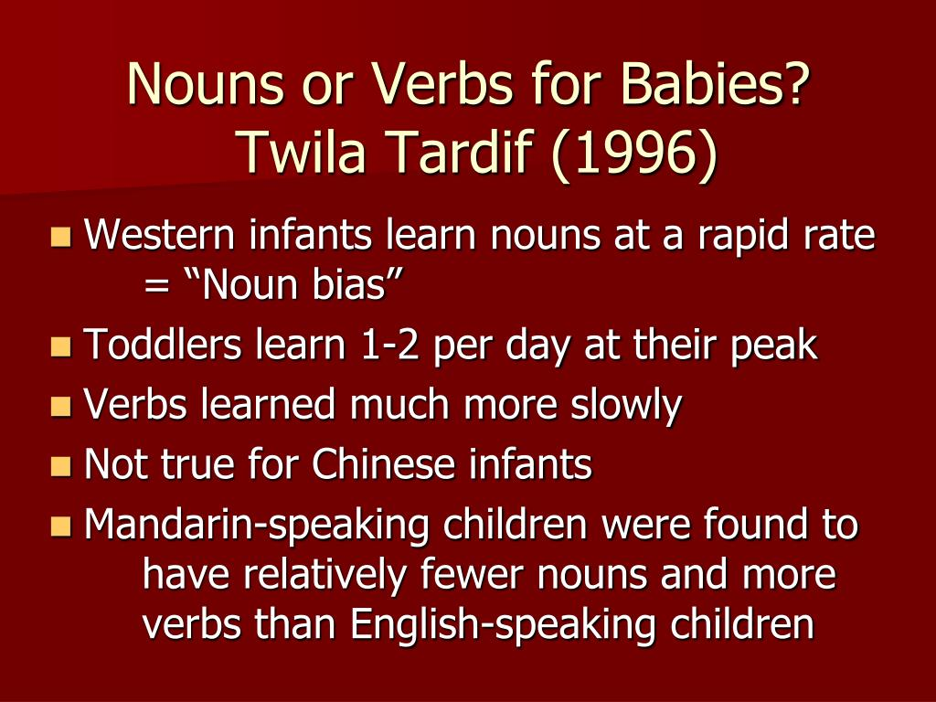 Nouns or Verbs for Babies?