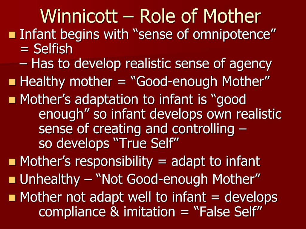 Winnicott – Role of Mother