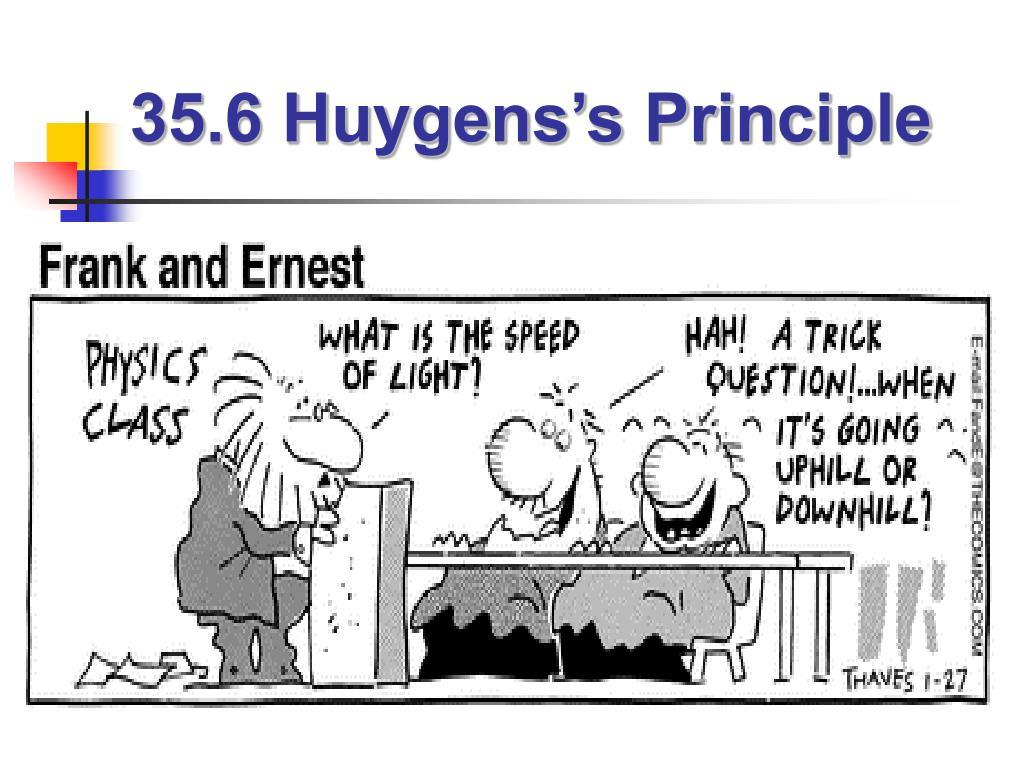 35 6 huygens s principle l.