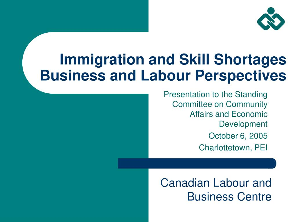 immigration and skill shortages business and labour perspectives l.