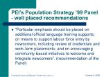 pei s population strategy 99 panel well placed recommendations