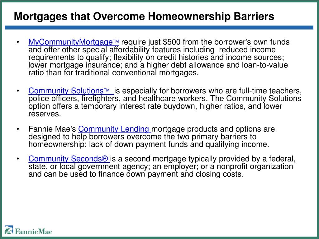 Mortgages that Overcome Homeownership Barriers