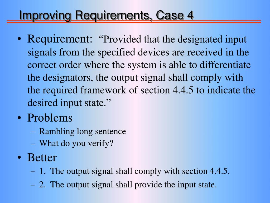 Improving Requirements, Case 4